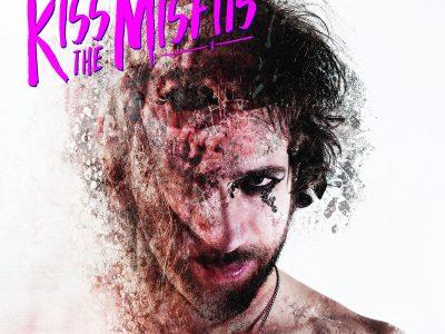 Kiss The Misfits