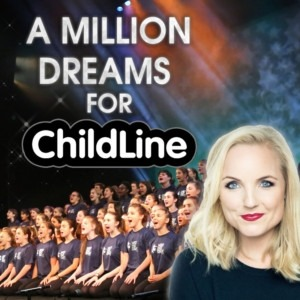 A Million Dreams for Childline